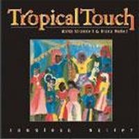 TROPICAL TOUCH (A.STRANDELL,D.NUNEZ