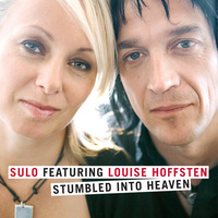 "Sulo feat. Louise Hoffsten - ""Stumbled Into Heaven"""