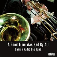 DANISH RADIO BIG BAND THE