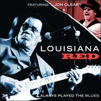 LOUISIANA RED FEAT. JOHN CLEARY