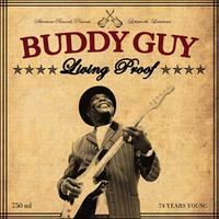 "Guy Buddy ""Living Proof"""