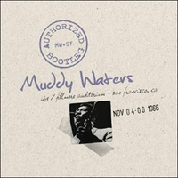 "Waters Muddy ""Authorized Bootleg"""