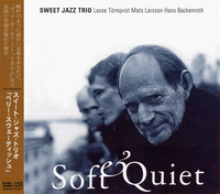"Sweet Jazz Trio - ""Soft & Quiet"""