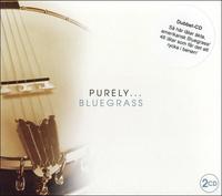"""Various artists """"Purely Bluegrass"""" 2CD"""