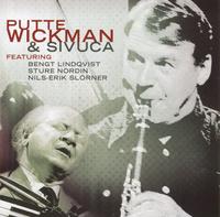 WICKMAN PUTTE & SIVUCA