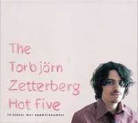 ZETTERBERG TORBJÖRN HOT FIVE THE
