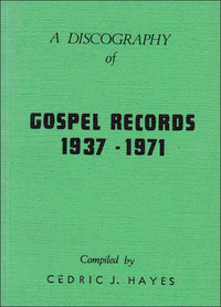 """Gospel Records 1937 - 1971"""