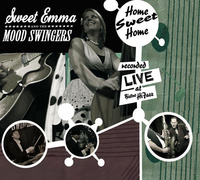 """Sweet Emma & The Mood Swingers """"What's The Matter With You"""""""