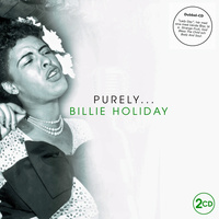 "Holiday Billie - ""Purely Billie Holiday"" 2CD"