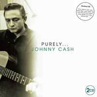 "Johnny Cash - ""Purely Johnny Cash"" 2CD"