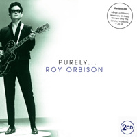 "Roy Orbison - ""Purely Roy Orbison"" 2CD"