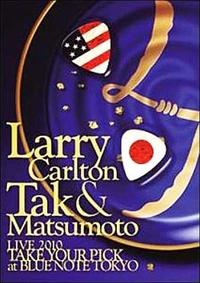 "Carlton Larry & Tak Matsumoto ""Live Blue Note Tokyo"" (DVD)"